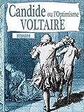 Candide ou l'optimisme (illustré)