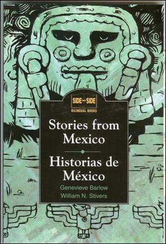 Stories from Mexico: Historias De Mexico (Language - Spanish) [Idioma Inglés] (Side by Side Bilingu