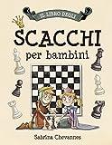 Libro degli Scacchi per bambini