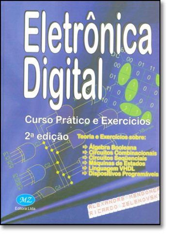 Digital Electronics - Practical Course and Exercises