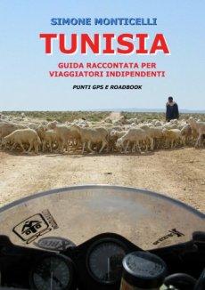 TUNISIA - Guida raccontata per viaggiatori indipendenti