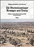 Рейнские луговые лагеря в Ремагене и Зинциге в 1945 году: факты о массовой судьбе в 1945 году