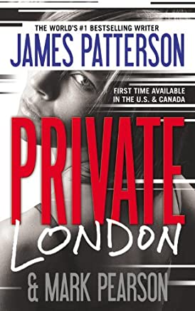 Private London by James Patterson & Mark Pearson