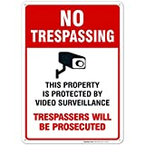 Sigo Signs Video Surveillance No Trespassing Sign, CCTV Security Camera, 10x7 Heavy 0.40 Aluminum, UV Protected, Weather/Fade Resistant, Easy Mounting, Indoor/Outdoor Use, Made in USA (10x14, 1)