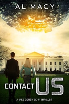 Contact Us: A Jake Corby Sci-Fi Thriller (Jake Corby Series Book 1)