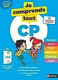 Je Comprends Tout CP - Tout en un (cours + exercices) pour réviser tout le programme...