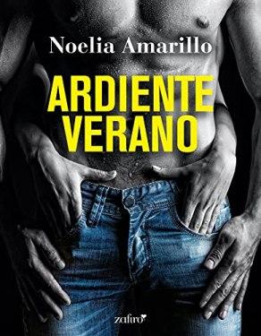 Ardiente verano (Erótica) (Spanish Edition) by [Noelia Amarillo]