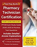 Pharmacy Technician Certification Study Guide 2020 and 2021: PTCB Exam Study Guide 2020-2021 and Practice Test Questions [Updated for the New 2020 Outline]
