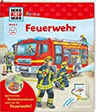 WAS IST WAS Junior Band 4. Feuerwehr: Welche Aufgaben hat die Feuerwehr? Wie verhält man sich bei einem Brand? (WAS IST WAS Junior Sachbuch, Band 4)
