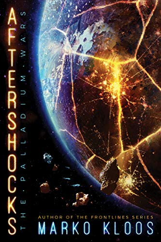 Aftershocks (The Palladium Wars Book 1) Kindle Edition