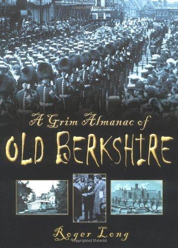 A Grim Almanac of Berkshire (In Old Photographs)