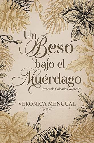 Un beso bajo el muérdago de Verónica Mengual