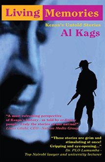 Living Memories: Kenya's Untold Stories by [Al Kags, Worldreader]