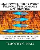 Max Power: Check Point Firewall Performance Optimization