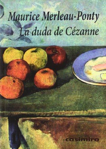 DUDA DE CEZANNE,LA (HISTORIA)