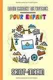 Mon Carnet de Voyage Pour Enfant Saint-Marin: Journal de Voyage | 102...