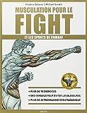 Musculation pour le fight et les sports...