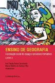 Enseñanza de la geografía: producción social del espacio y procesos formativos - Libro 2
