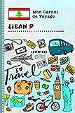 Liban Carnet de Voyage: Journal de bord avec guide pour enfants. Livre de...