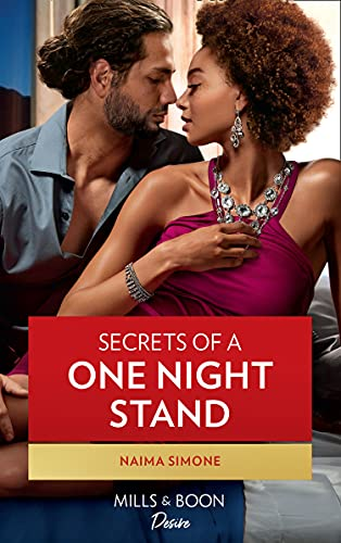 Secrets Of A One Night Stand (Mills & Boon Desire) (Billionaires of Boston, Book 2) by [Naima Simone]