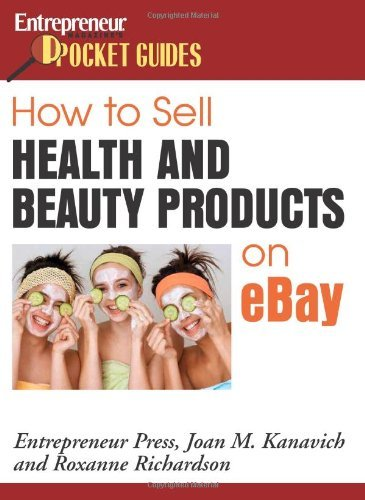How to Sell Health and Beauty Products on eBay (Entrepreneur Pocket Guides) by Joan Kanavich (2007-03-27) 1