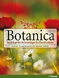 Botanica : Encyclopédie de botanique et d'horticulture, plus de 10 000 plantes du monde...