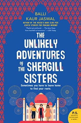 The Unlikely Adventures of the Shergill Sisters: A Novel eBook: Jaswal, Balli Kaur: Amazon.in: Kindle Store