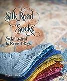 Silk Road Socks: Socks Inspired by Oriental Rugs