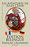 Apprendre l'allemand!: Apprendre l'allemand - Édition bilingue (Français - Allemand)...