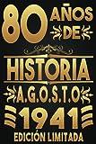 80 Años De Historia Agosto 1941 Edición Limitada, Feliz cumpleaño: 80...