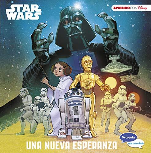 Star Wars. Una nueva esperanza (Te cuento, me cuentas una historia Disney)