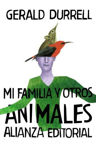 Mi familia y otros animales (El Libro De Bolsillo - Bibliotecas De Autor - Biblioteca Durrell) [Idioma Inglés]