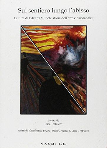 Sul sentiero lungo l'abisso. Letture di Edvard Munch: storia dell'arte e psicoanalisi