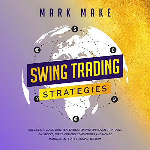 Amazon.com: Swing Trading Strategies: A Beginners Guide Which ...