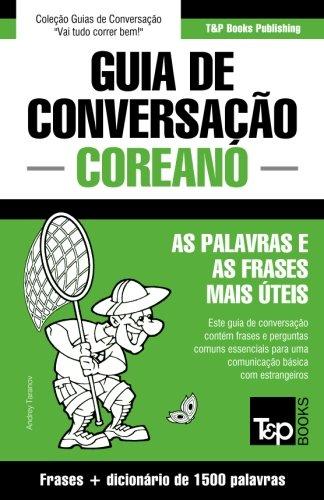 Guia de conversação portuguès-coreano e dicionário conciso 1500 palavras