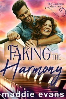 Faking the Harmony: A Castleton Musician sweet romance (The Castleton String Quartet) by [Maddie Evans]