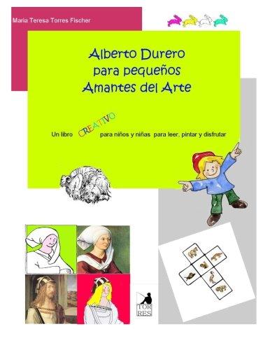 Alberto Durero para pequenos amantes del arte