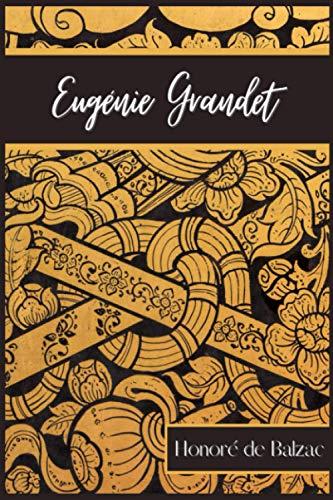 Eugénie Grandet: Roman d'Honoré de Balzac