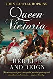 Queen Victoria: Her Life and Reign