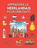 Apprendre le néerlandais pour débutants: Premiers mots pour tous (Apprendre le...