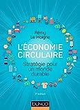 L'économie circulaire - 2e éd. - Stratégie pour un monde durable: Stratégie pour un monde durable