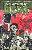 The Walking Dead, Vol. 5: The...