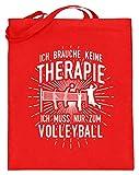 shirt-o-magic Beach-Volleyball: Therapie? Lieber Volleyball - Jutebeutel (mit langen Henkeln) -38cm-42cm-Rubinrot