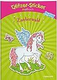 Glitzer-Sticker Malbuch Zauberwald: Mit 45 glitzernden Stickern! (Malbücher und -blöcke)