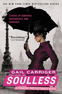 Soulless (Parasol Protectorate Series Book 1) by [Gail Carriger]