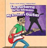 La Guitarra de Mi Hermano / My Brother's Guitar