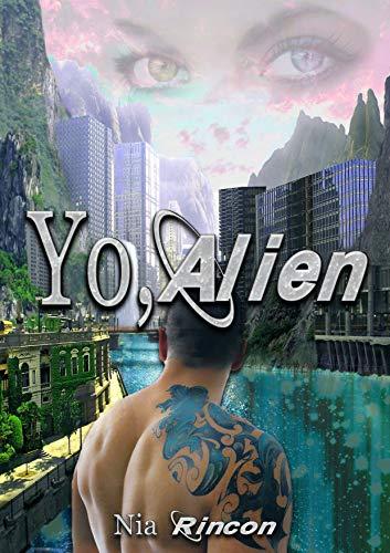 Yo, Alien de Nia Rincon