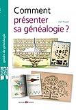 Comment présenter son arbre généalogique ?