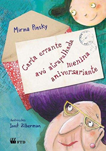 Carta Errante, Avó Atrapalhada, Menina Aniversariante