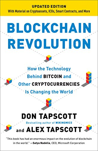 Blockchain Revolution: How the Technology Behind Bitcoin Is Changing Money, Business, and the World (English Edition)